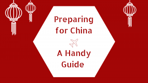 Preparing to Teach English in China – A Handy Guide for Teachers
