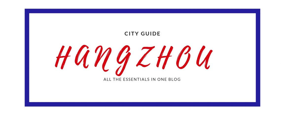 CITY GUIDE Hangzhou -teach english in china