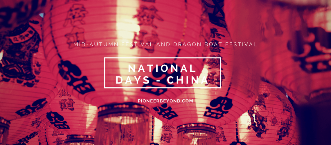 NATIONAL HOLIDAYS BY PIONEERBEYOND TEACH ENGLISH IN CHINA DRAGON BOAT FESTIVAL MID AUTUMN FESTIVAL 1